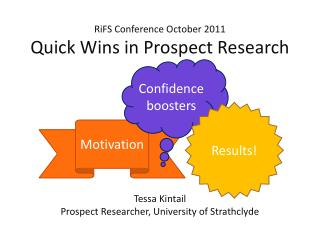 RiFS  Conference October 2011 Quick Wins in Prospect Research