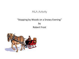 MLA Activity