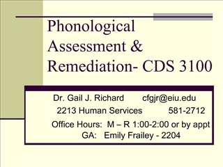 Phonological Assessment  Remediation- CDS 3100