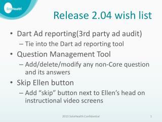 Release 2.04 wish list