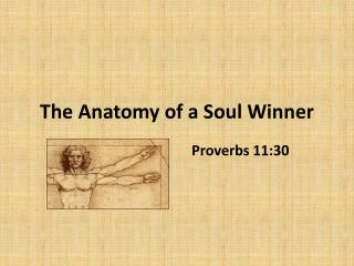 The Anatomy of a Soul Winner