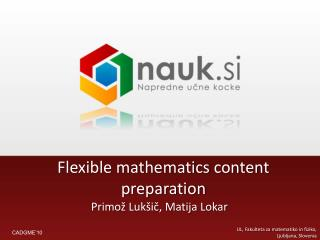 Flexible mathematics content preparation