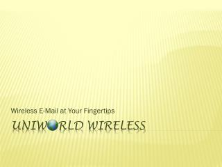 Uniw rld  Wireless
