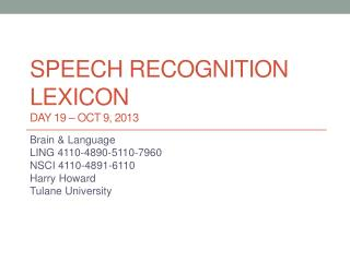 Speech Recognition lexicon DAY  19  – Oct  9, 2013