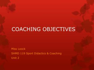 COACHING OBJECTIVES