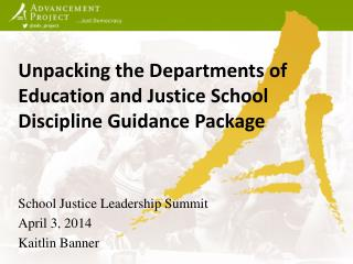Unpacking  the Departments of Education and Justice School Discipline Guidance Package