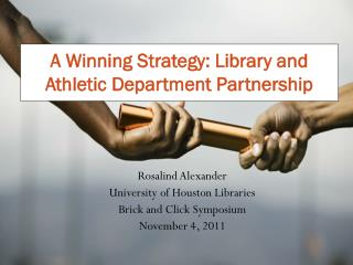 A Winning Strategy: Library and Athletic Department Partnership