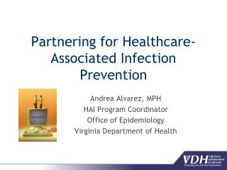 Partnering for Healthcare-Associated Infection Prevention