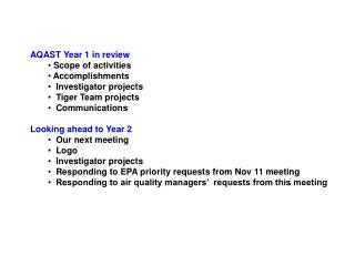 AQAST Year 1 in review Scope of activities Accomplishments  Investigator projects