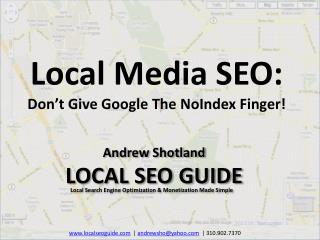 Andrew Shotland LOCAL  SEO  GUIDE