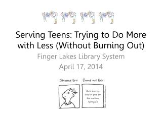 Serving Teens: Trying to Do More with Less (Without Burning Out)