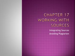 Chapter 17 WORKING  WITH SOURCEs