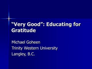 Very Good : Educating for Gratitude