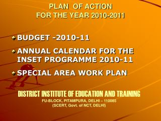 PLAN OF ACTI                                PLAN  OF ACTION  FOR THE YEAR 2010-2011