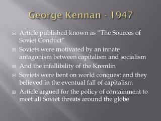 George Kennan - 1947