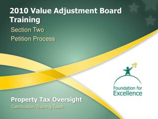 2010 Value Adjustment Board Training
