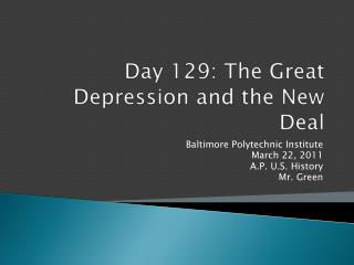 Day  129:  The Great Depression and the New Deal