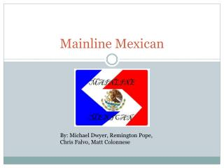 Mainline Mexican