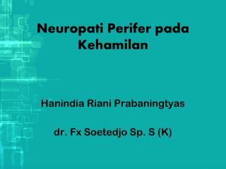 Neuropati Perifer pada Kehamilan