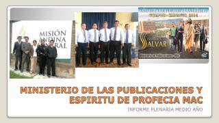 MINISTERIO DE LAS PUBLICACIONES Y ESPIRITU DE PROFECIA MAC
