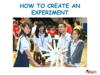 HOW TO CREATE AN EXPERIMENT
