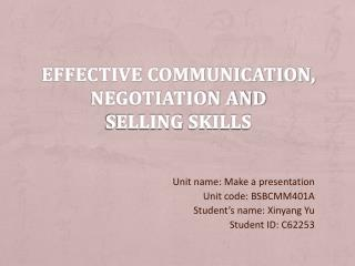 Effective communication, negotiation and  selling  skills