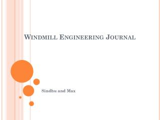 Windmill Engineering Journal