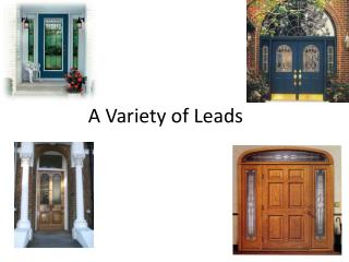A Variety of Leads