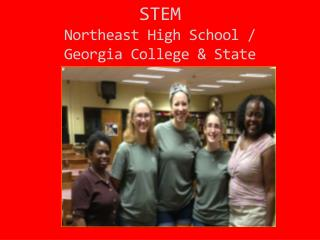 STEM Northeast High School /  Georgia College & State