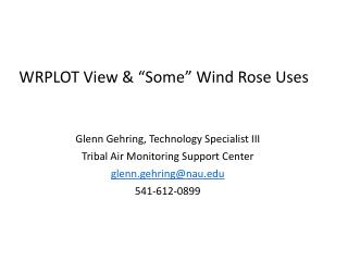"""WRPLOT View  & """"Some"""" Wind  Rose  Uses"""