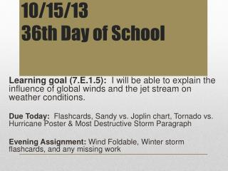 10/15/13 36th Day of School