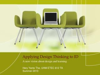 Applying Design Thinking to ID