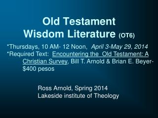 Old Testament  Wisdom Literature  (OT6)
