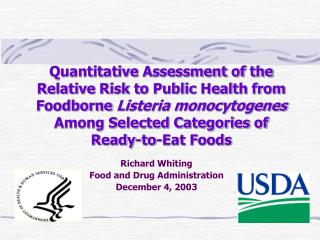 Quantitative Assessment of the Relative Risk to Public Health from Foodborne Listeria monocytogenes Among Selected Categ
