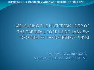 MEASURING THE HYSTERESIS LOOP OF THE TOROIDAL CORE USING LABVIEW  TO OPTIMIZE THE DESIGN OF PMSM