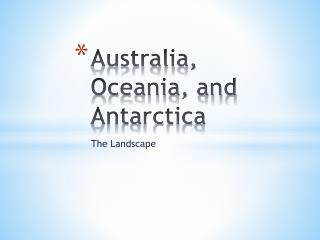 Australia, Oceania, and Antarctica