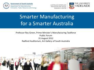 Professor Roy Green, Prime Minister's Manufacturing Taskforce Public Forum 31 August 2012