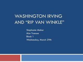"WASHINGTON IRVING and ""Rip Van Winkle"""