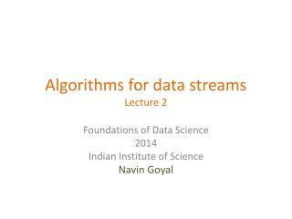 Algorithms for data streams Lecture 2