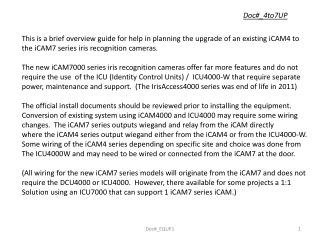 This is a brief overview guide for help in planning the upgrade of an existing iCAM4 to