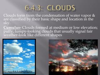 6.4.3:  Clouds