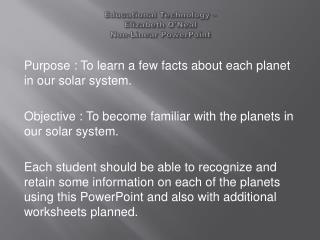 Educational Technology –  Elizabeth O'Neal Non-Linear PowerPoint