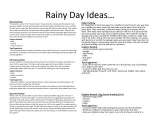 Rainy Day Ideas…