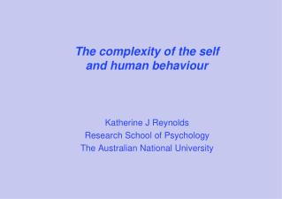 The complexity of the self  and human behaviour