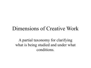 Dimensions of Creative Work