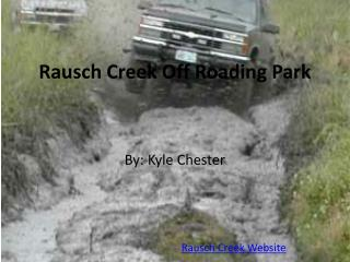 Rausch Creek Off  R oading Park