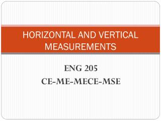 HORIZONTAL AND VERTICAL MEASUREMENTS