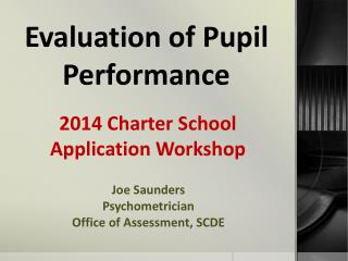 Evaluation of Pupil Performance