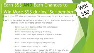 Step 1:   Earn $$$ when you buy scrip.  You earn money for you  &  for the school !