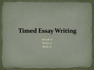 Timed Essay Writing